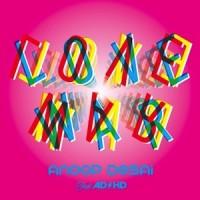 "Anoop Desai feat. ADHD – ""Love War"""